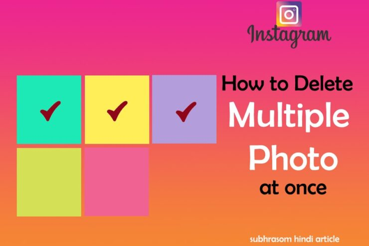 "cover image of the article ""how to delete multiple photo on instagram in hindi"""